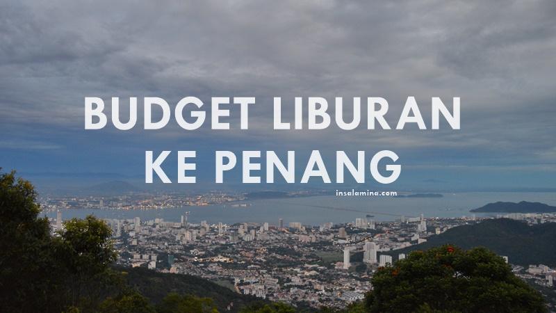budget travelling ke penang